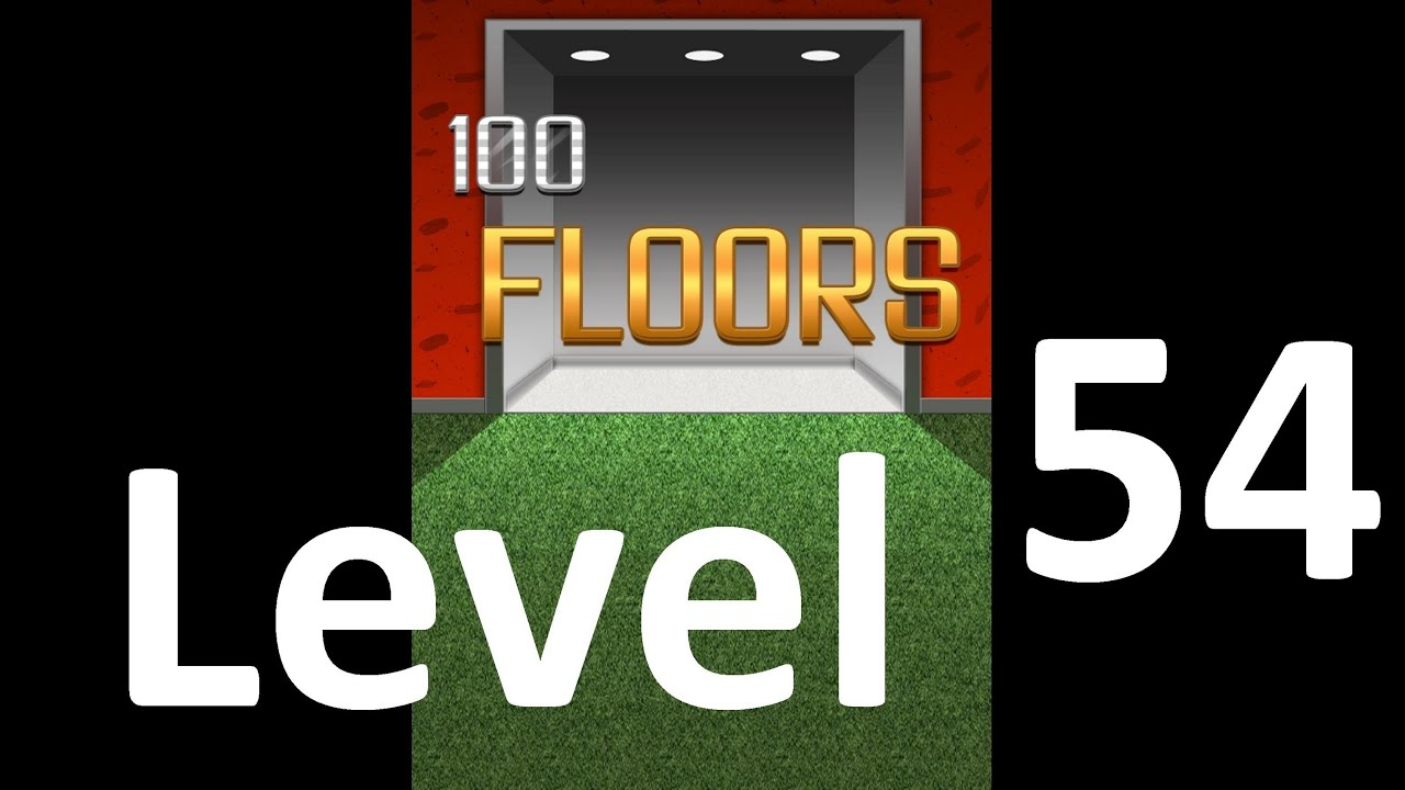 100 Floors Level 54 Floor 54 Solution Iphone Ipad Ipod
