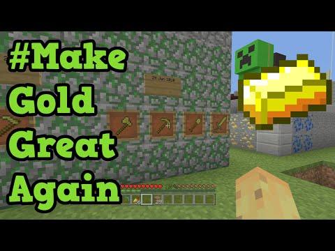 Minecraft - Gold Tool History #MakeGoldGreatAgain