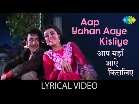 Aap Yaha Aaye Kisliye with lyrics| आप यहाँ आये किसलिए गाने के बोल |Kal Aaj Aur Kal| Randhir/ Babita