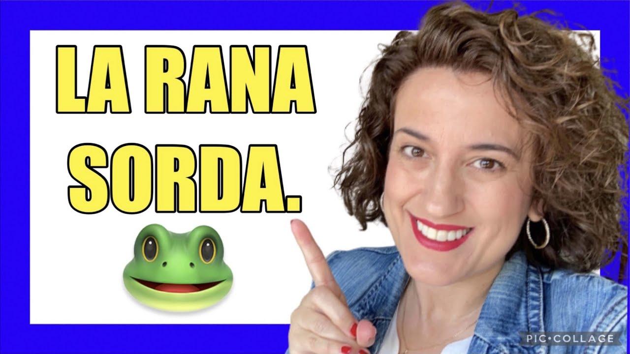 """🇪🇸 Cuentos CORTOS en ESPAÑOL para EXTRANJEROS. 🐸 """"LA RANA SORDA"""". (Cuentos cortos en castellano)."""