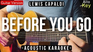[ ACOUSTIC KARAOKE ] Before You Go - Lewis Capaldi (High Quality Audio)