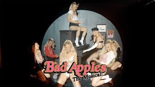 Emily Deahl - Bad Apples, the Musical! (Official Video)
