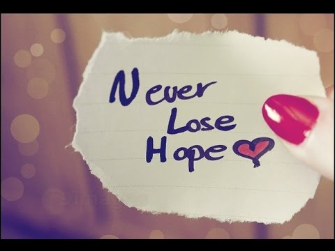Quotes Hope Endearing Inspirational Quotes  Never Lose Hope  Youtube