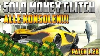[FUNKTIONIERT NUR TEILS] GTA 5 ONLINE - SOLO EASY MONEY GLITCH AFTER PATCH 1.26/1.28 ALL CONSOLES