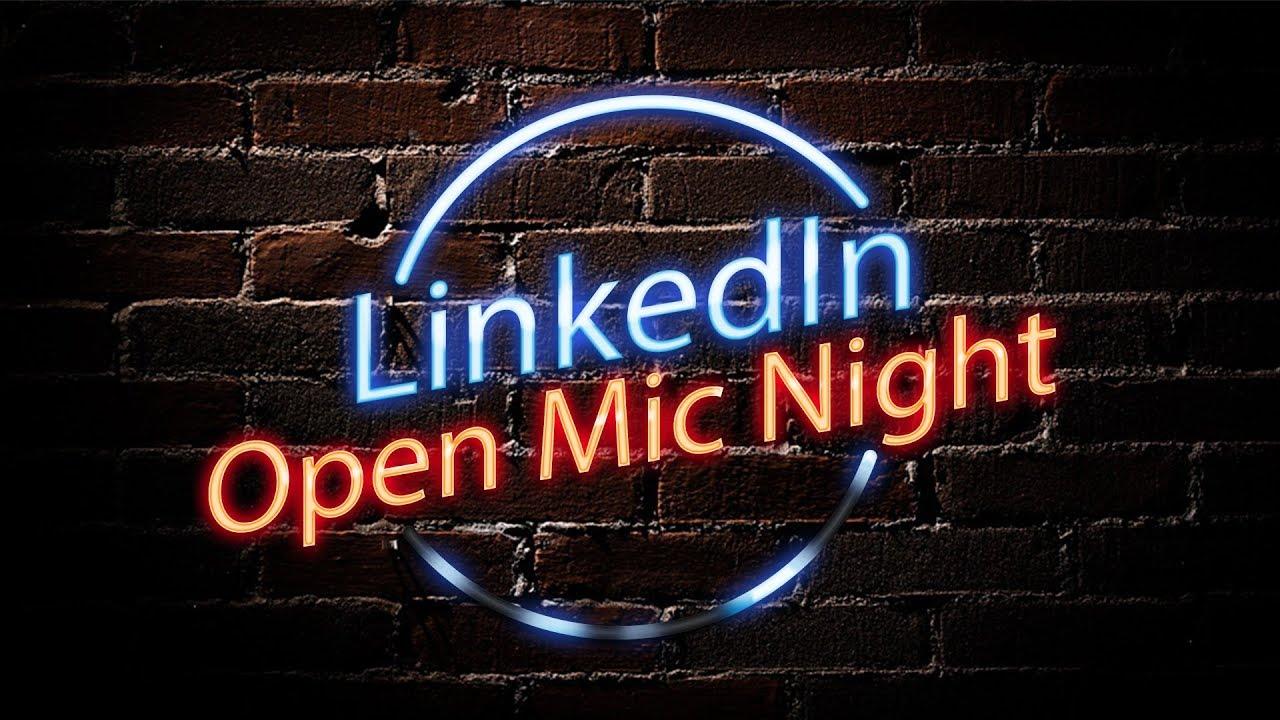 Chicago Open Mic Night | LinkedIn