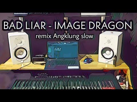 DJ BAD LIAR viral tik tok ( slow remix angklung terbaru 2021) by imp