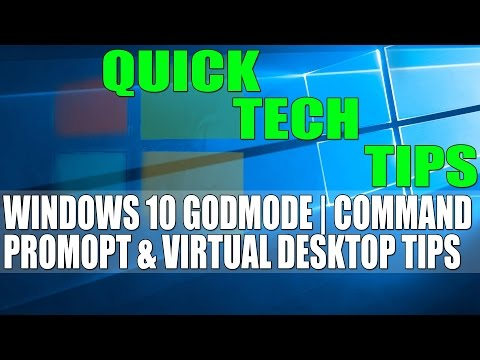 Windows 10 GodMode, Command Prompt & Virtual Desktop Shortcuts | Quick Tech Tips