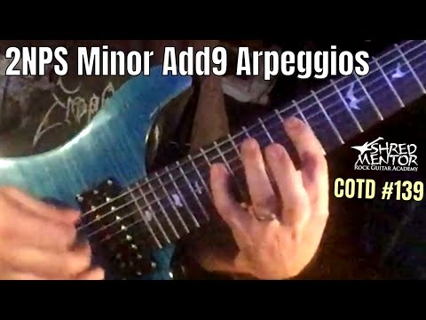 2NPS Minor Add9 Arpeggios | ShredMentor Challenge of the Day #139