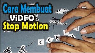 Cara Membuat Video Stop Motion Untuk Apapun (Ucapan Ulang Tahun Pacar, Teman, Anak Dll.)