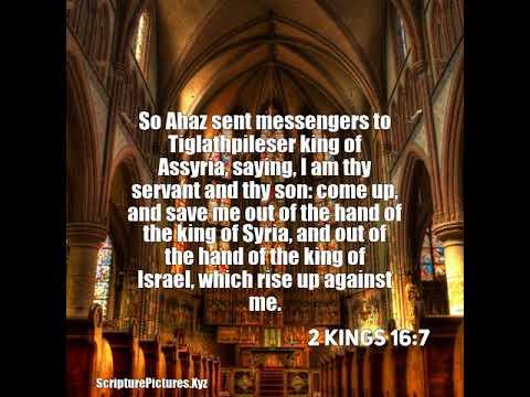 2 Kings 16:7: So Ahaz sent messengers to Tiglathpileser king of ...