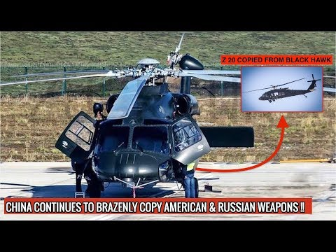 CHINA REVELS HARBIN Z 20 COPIED FROM AMERICAN BLACK HAWK !! | DEFENSE UPDATES