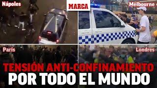 Protestas anti-confinamiento por todo el mundo: París, Londres, Melbourne... I MARCA