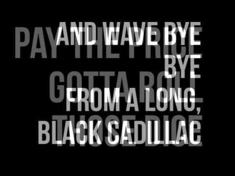Black Cadillac Shinedown- Lyrics