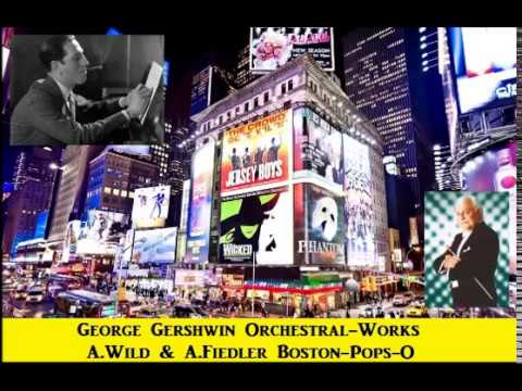G.Gershwin Orchestral Works [ A.Wild & A.Fiedler Boston-Pops-O ] (1959~61)
