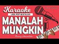 Karaoke MANALAH MUNGKIN - Broery Marantika // By Lanno Mbauth