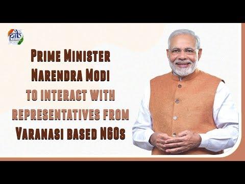 PM Narendra Modi interacts with representatives from Varanasi based NGOs