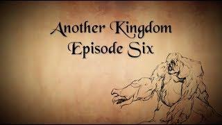 Another Kingdom | Season 1 | Ep. 6