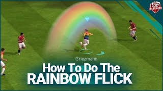FIFA MOBILE 18 S2 How To Do the Rainbow Flick | The most effective Skill in Season 2