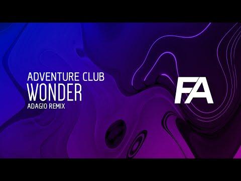 Adventure Club ft. The Kite String Tangle - Wonder (ADAG!O Remix)