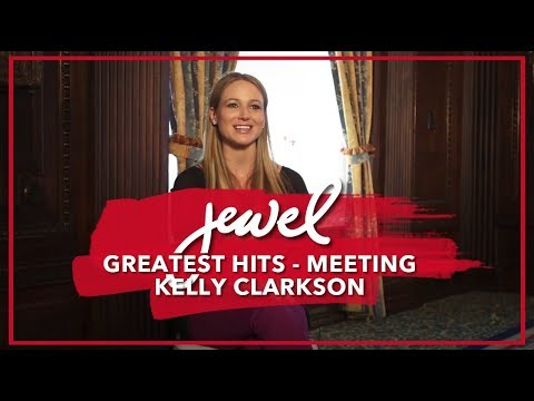 Jewel on Meeting Kelly Clarkson for Greatest Hits