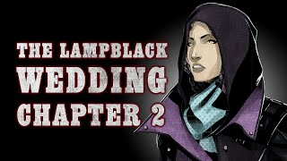 Oxventure Presents: Blades in the Dark - THE LAMPBLACK WEDDING! Chapter 2