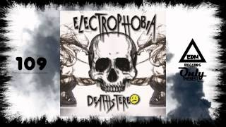 DEATHSTEREO - ELECTROPHOBIA [Album EP mix] #109 EDM electronic dance music records 2014