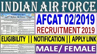 Indian Air Force AFCAT 02/2019 Recruitment // IAF AFCAT Online Form 2019 // Eligibility & Apply link