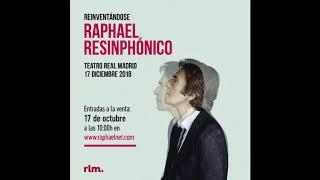 Raphael - Inmensidad RESinphónico
