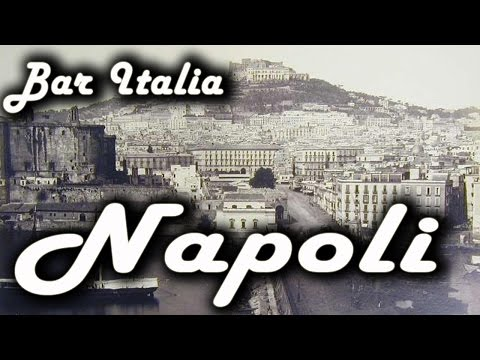 Bar Italia: Napoli | Italian Folk Songs: On I' te vurria vasa', Malafemmena, O' sarracino...
