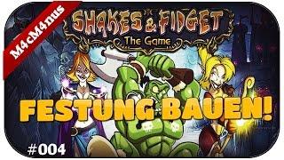 WIR BAUEN EINE FESTUNG - SHAKES AND FIDGET #004 ★Lest Play Shakes&Fidget Deutsch
