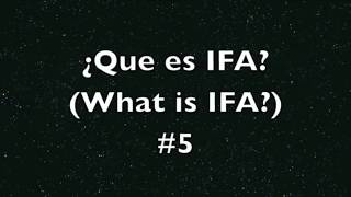 What is IFA? #5