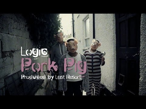LOGIC - PORK PIG PROD. BY LAST RESORT (OFFICIAL VIDEO)