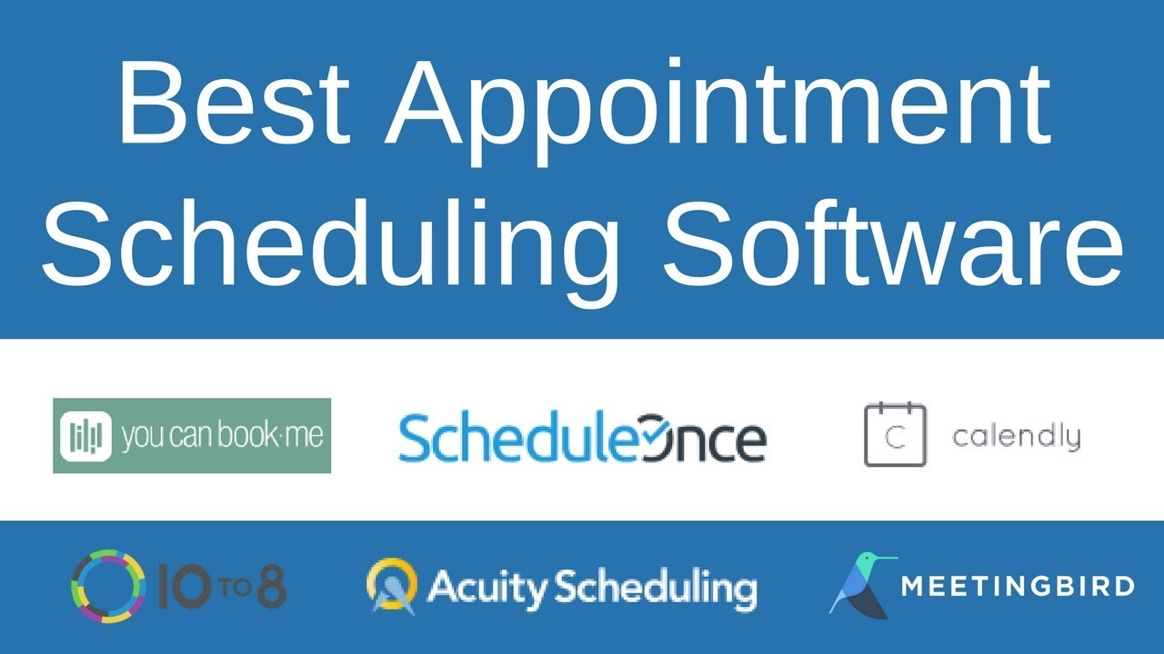 6 Best Appointment Scheduling Software Solutions (2018)