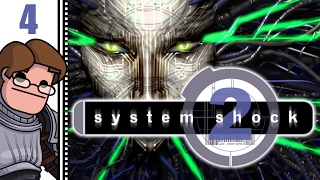 Let's Play System Shock 2 Part 4 (Patreon Chosen Game)