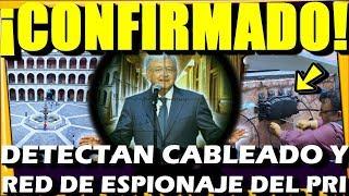 🔴 QUE BARBARIDAD ¡ DETECTAN CABLEADO Y RED DE ESPIONAJE DEL PRI ! TRAMPOSOS - ESTADISTICA POLITICA