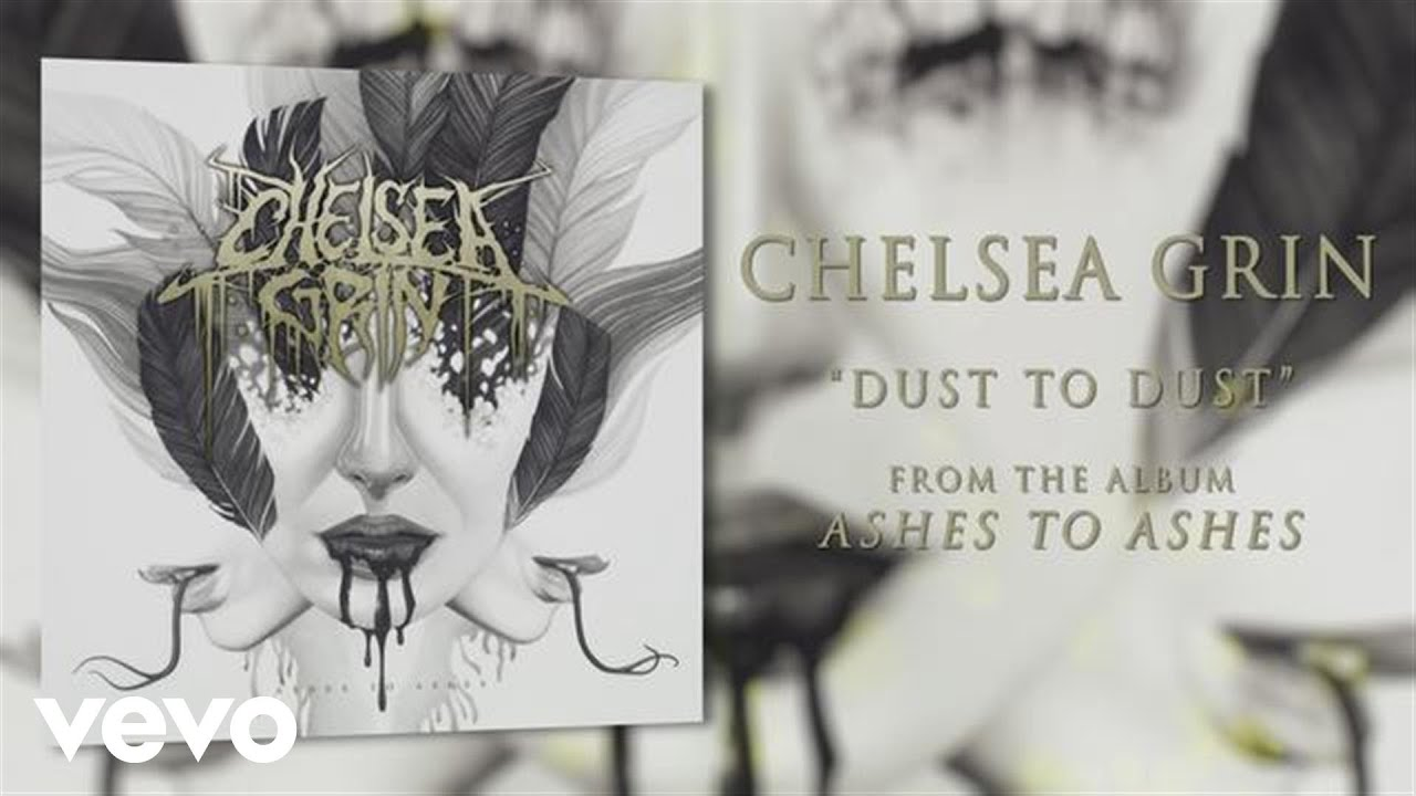 chelsea-grin-dust-to-dust-audio-chelseagrinvevo