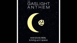 The Gaslight Anthem - National Anthem
