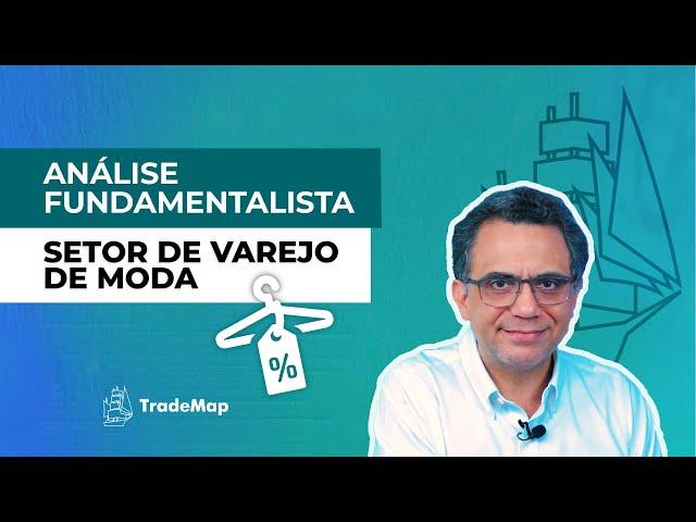 Análise Fundamentalista: Setor de Varejo de Moda || Prof Giácomo Diniz