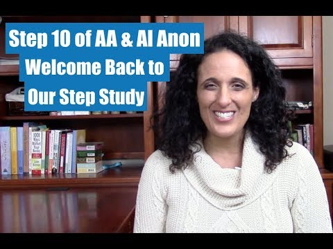 Step 10 Of AA & Al Anon Step Study | 12 Steps In Recovery