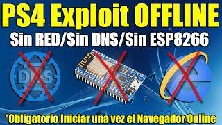 Exploit PS4 OFFLINE Tutorial FACIL - Sin Red ,Sin DNS ,Sin ESP8266