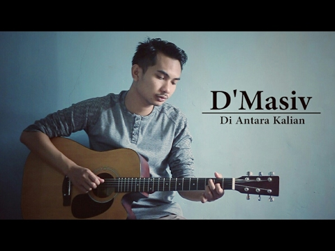 D'Masiv - Diantara Kalian ( Lunard  acoustic cover )