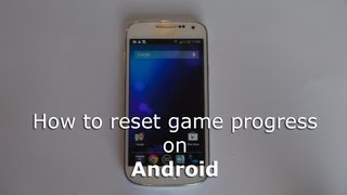 How to reset game progress on Android