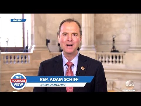 Rep Adam Schiff Interview On Trump, Rep. Nunes And Russia - The View