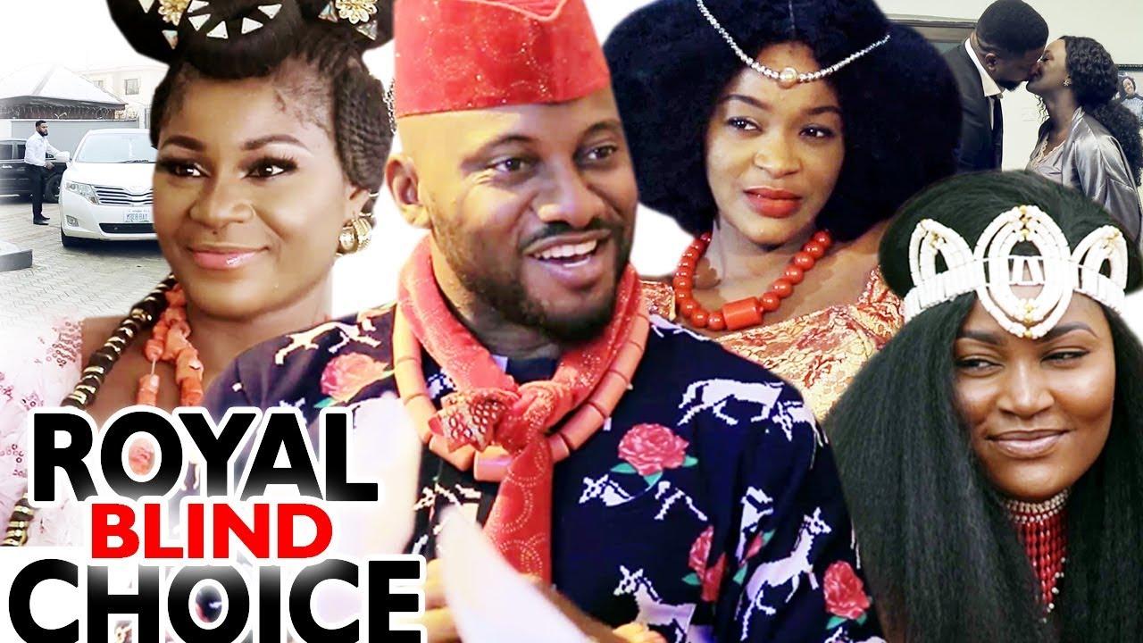 Download ROYAL BLIND CHOICE SEASON 1&2 - 2019 Latest Nigerian Nollywood Movie Full HD