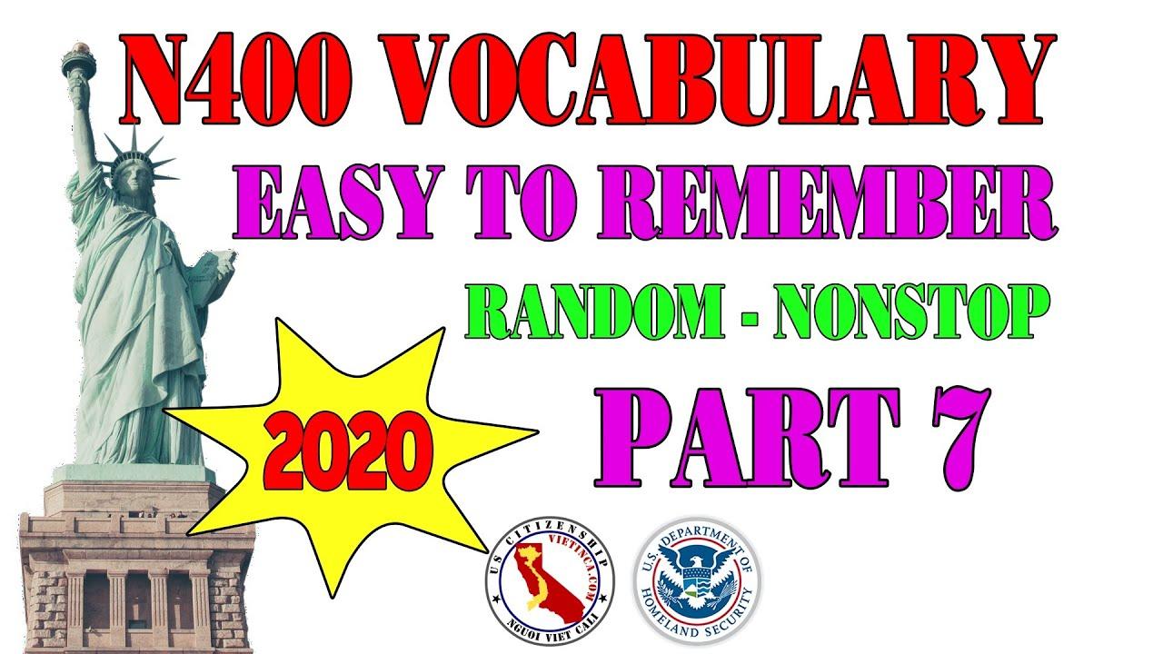 N400 Vocabulary 2020 Easy Random Nonstop - Part 7 | US Citizenship