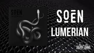 Soen - Lumerian (Official Audio)