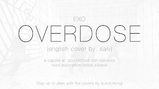 EXO - OVERDOSE A/V (english cover) #SalvMaknae