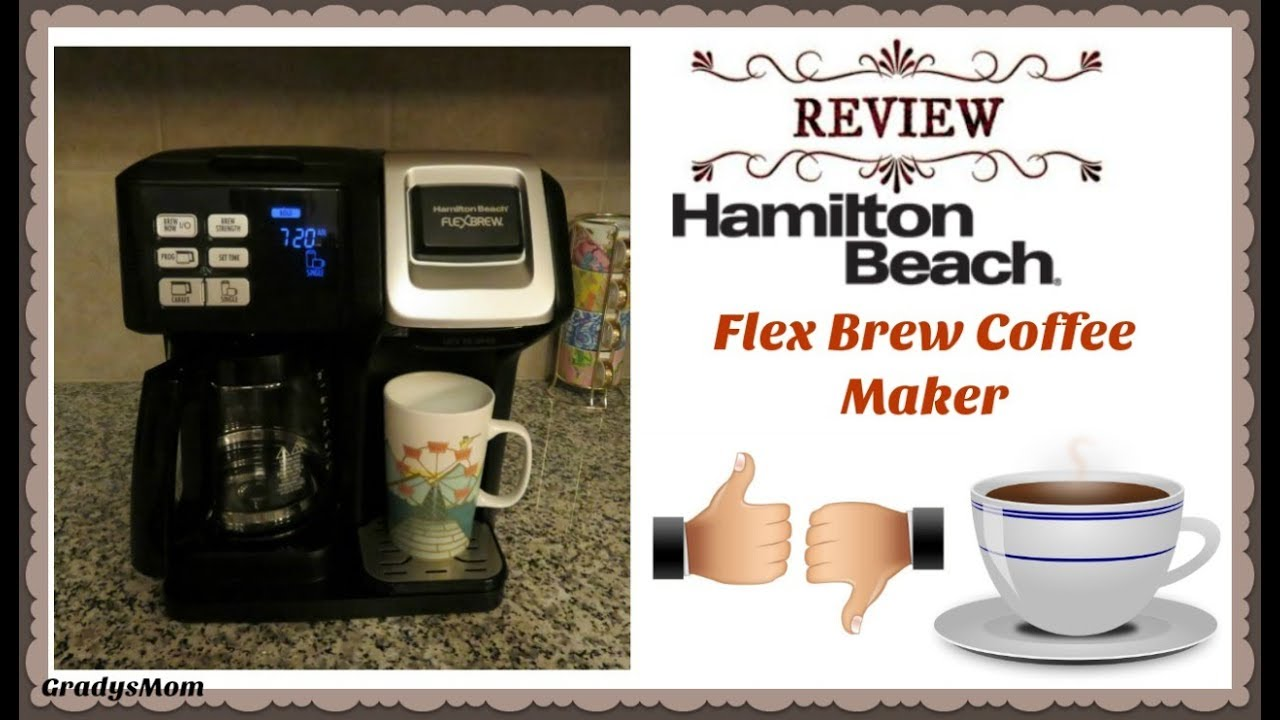 Review Hamilton Beach Flex Brew Coffee Maker Pros Cons Youtube
