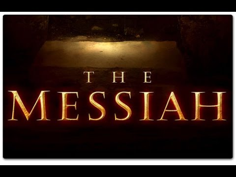 Jesus Christ of Nazareth Is The Messiah  - Documentary