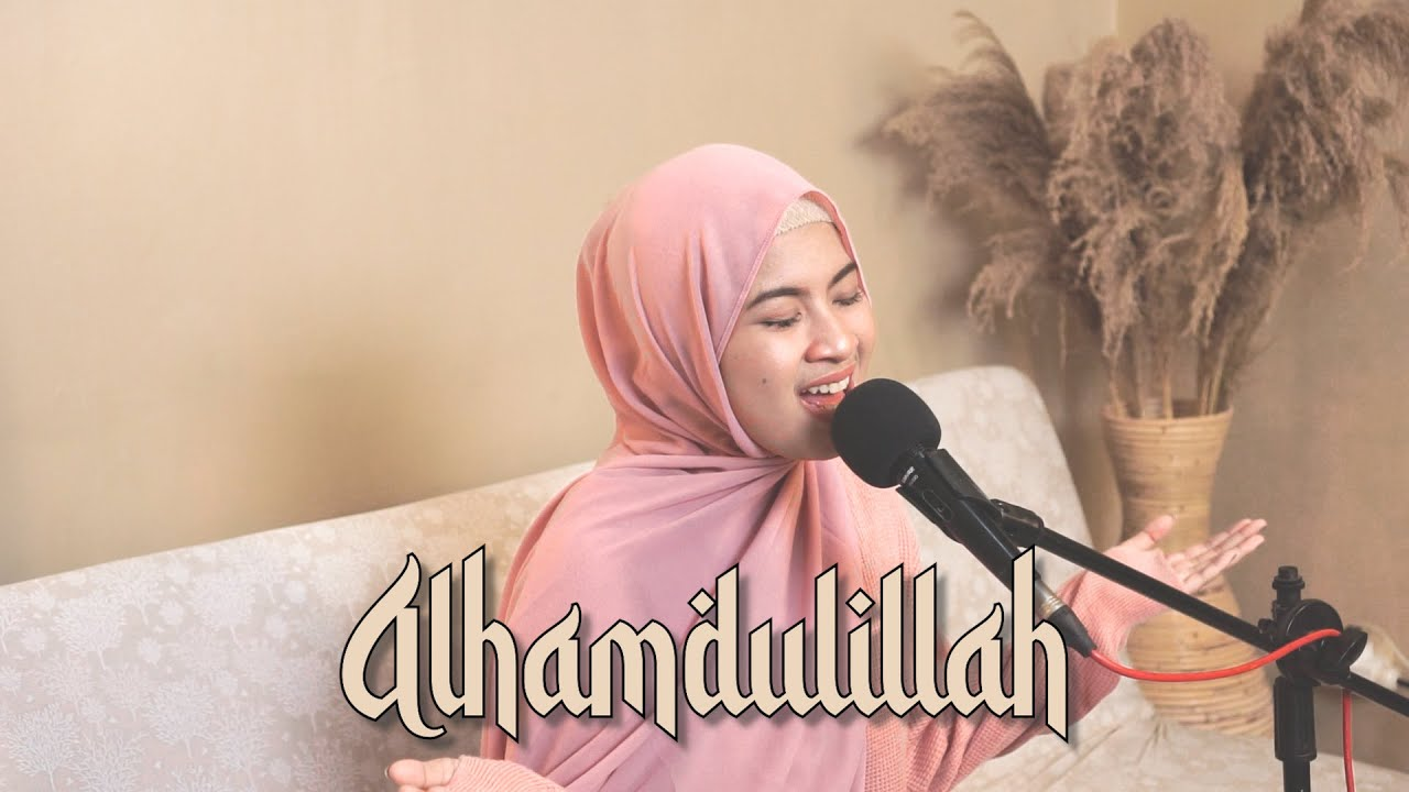 #RAMADHANEDITION | ALHAMDULILLAH - OPICK | Cover by Nabila Maharani